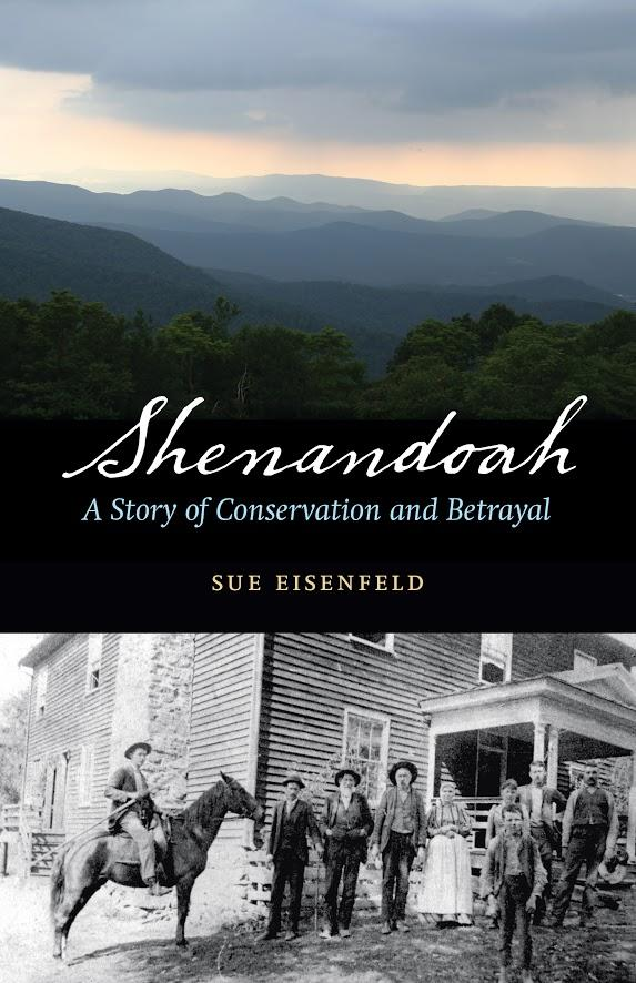"Sue Eisenfeld's 2015 ""Shenandoah: A Story of Conservation and Betrayal"""