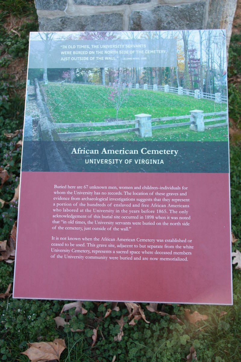 It's not known when the African-American cemetery was created or how long it was used, as no official records were ever kept by UVA.