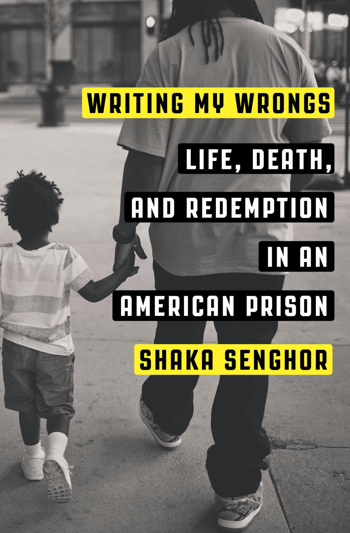 writing my wrongs shaka senghor