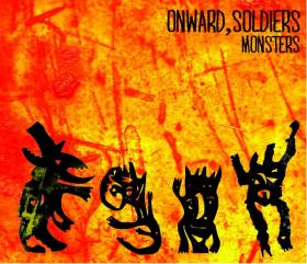 onward solders, monster album art