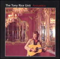 Tony Rice Unit Acoustics Album Art