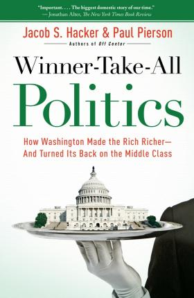 Winner takes all Politics book