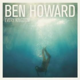 Ben Howard Every Kingdom  Album Cover