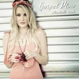 Elizabeth Cook Gospel Plow Album Art