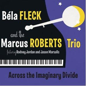 Bela Fleck and the Marcus Roberts Trio  Album Art