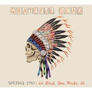 "Grateful Dead spring 1990 ""so glad you made it""  Album Art"