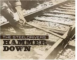 The Steeldrivers hammer down  album art