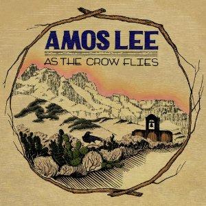 Amos Lee as the crow flies album art