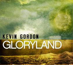 Kevin Gordon- gloryland album art.