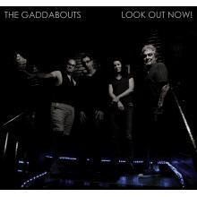 The Gaddabouts- look out now  Album Art
