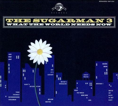 The sugarman's what the world needs now  Album Art