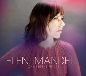 Eleni Mandell i can see the future  Album Art