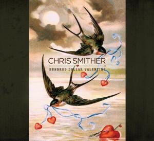 Chris Smither hundred dolalr valentine