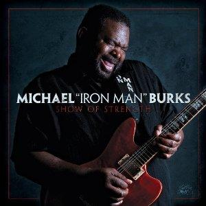 "Michael ""Iron Man"" Burkes ( Michael ""I bet he gave himself that nickname"" Burkes)"