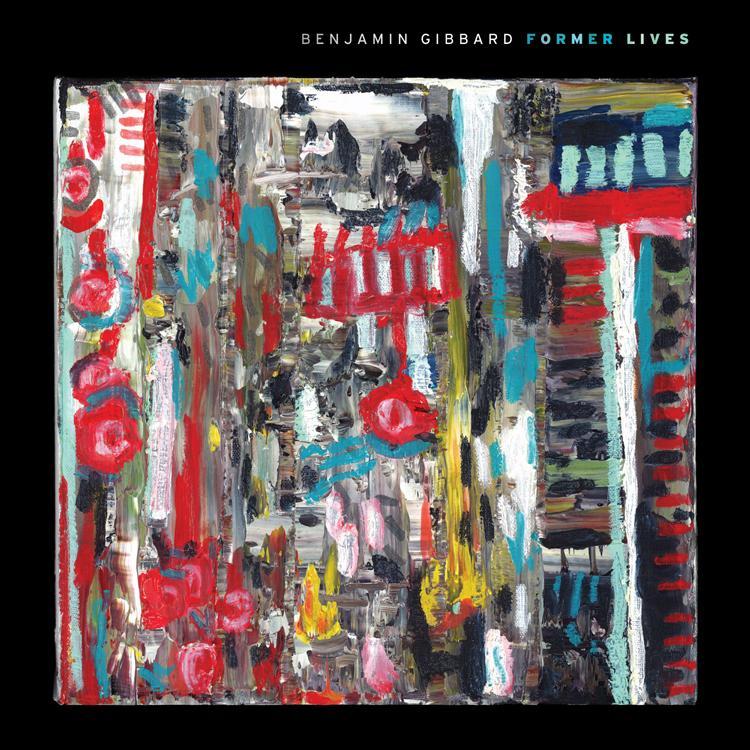 Benjamin Gibbar Former Lives  Album Art