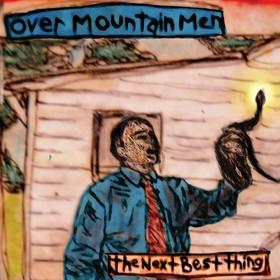 Over mountain men the next best thing  Album Art