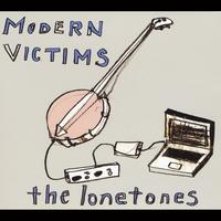 Modern Victim the lonetones Album Art