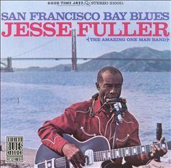 Jesse Fuller  Album Art