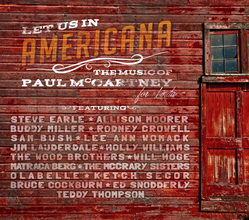 VARIOUS ARTISTS - Let Us In Americana: The Music of Paul McCartney