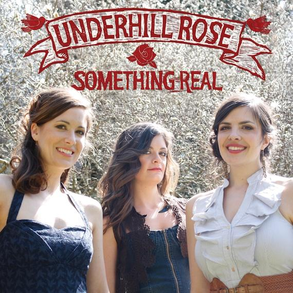 Underhill Rose Something Real Album Art