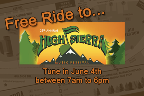 Free Ride to High Sierra Music Festival - June 4th between 7am to 6pm