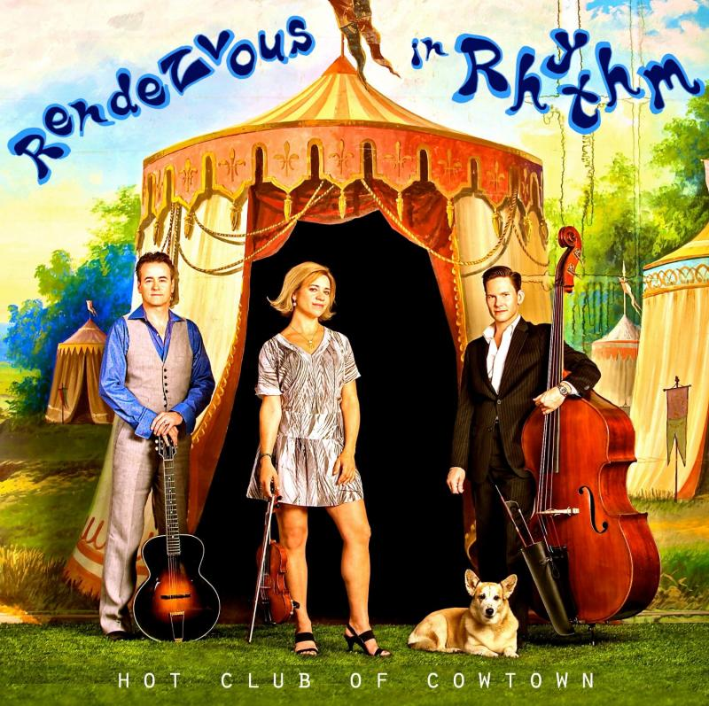 HOT CLUB OF COWTOWN - Rendezvous In Rhythm