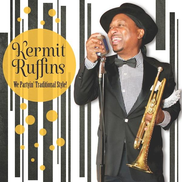 Kermit Ruffins We partying traditional style  Album Art