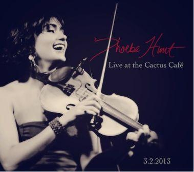 PHOEBE HUNT - Live at the Cactus Cafe