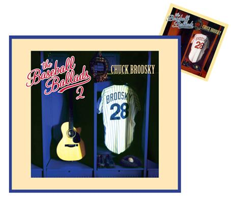 CHUCK BRODSKY - The Baseball Ballads Vol. 2