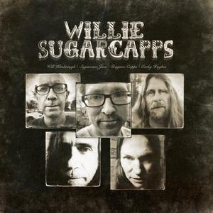 WILLIE SUGARCAPPS (Will Kimbrough, Grayson Capps, Sugarcane Jane, Corky Hughes)