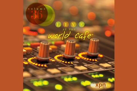 World Cafe, Volume 36