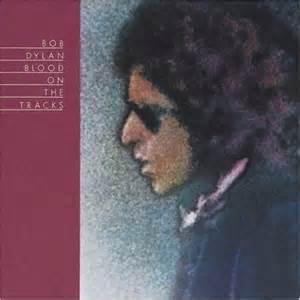 Bob Dylan / Blood on the Tracks