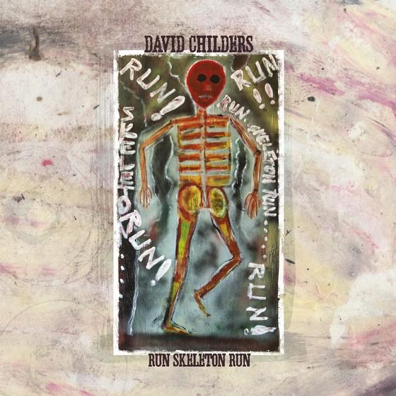 "David Childers ""Run Skeleton Run"""