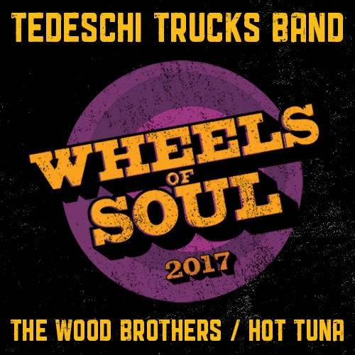 Tedeschi Trucks Band - Wheels of Soul 2017 with The Wood Brothers and Hot Tuna