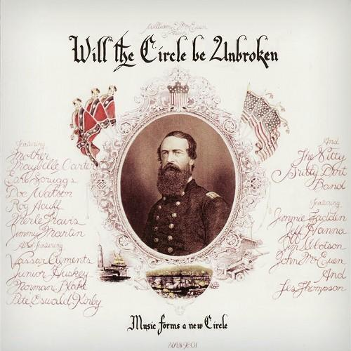"The Nitty Gritty Dirt Band ""Will the Circle Be Unbroken"""