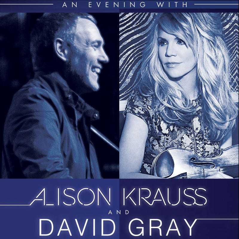 Alison Krauss & David Gray Announce Fall 2017 U.S. Co-Headlining Tour