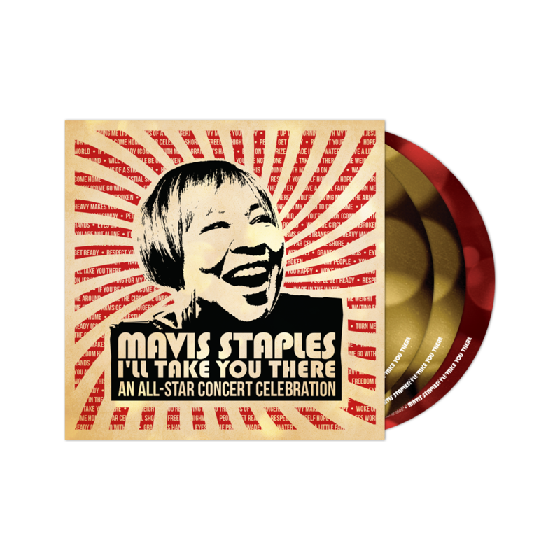 I'll Take You There: All Star Concert Celebration for Mavis Staples ""