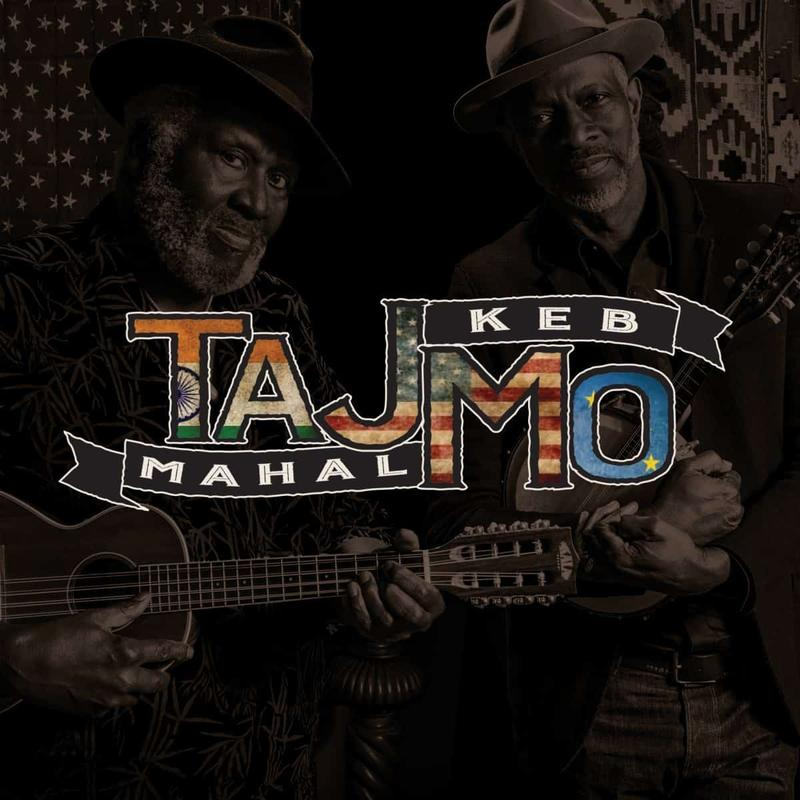 """Taj Mahal & Keb' Mo' """"TajMo"""""""
