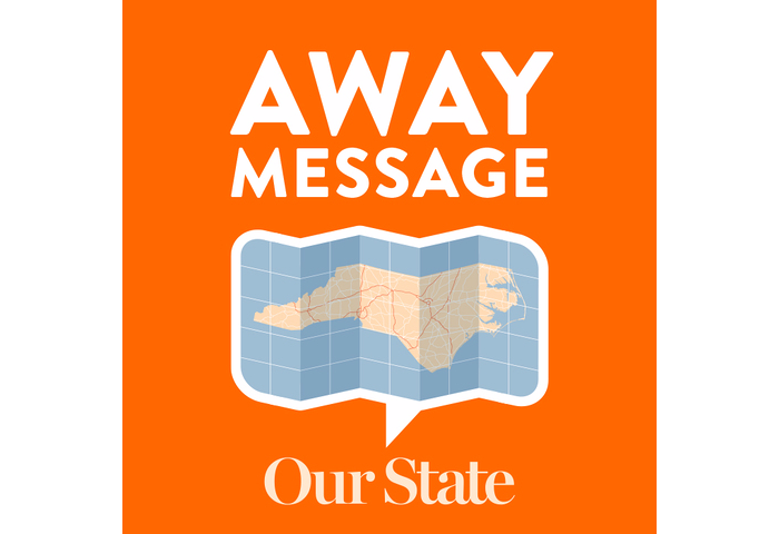 """""""Away Message"""" Our State Magazine"""