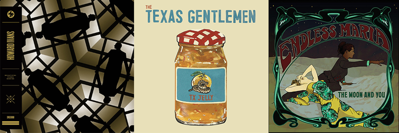CD Albums: Howard Ivans - Beautiful Tired Bodies, The Texas Gentlemen -  TX Jelly, The Moon and You - Endless Maria