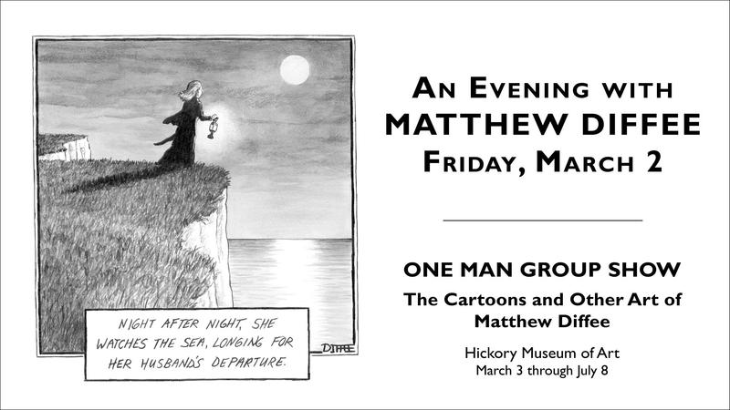 The Hickory Museum of the Art presents An Evening with Matthew (Matt) Diffee on March 2nd