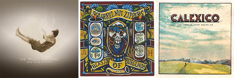 Album Covers: The Wood Brothers, Squirrel Nut Zippers, Calexico