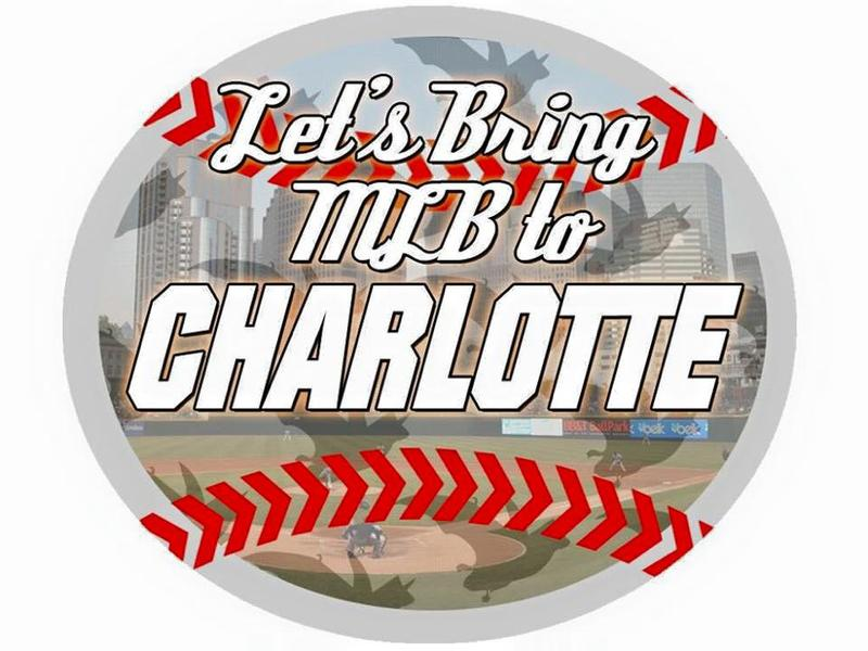 Let's Bring MLB to Charlotte