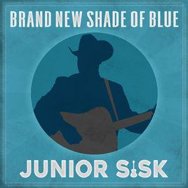 Album cover for Brand New Sahde Of Blue CD from Junior Sisk