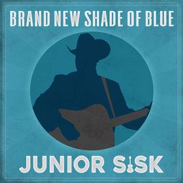 Album cover for Brand New Sahde Of Blue CD from Junior Sisk