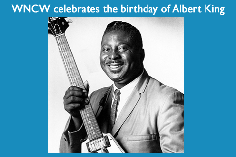 Albert King's Birthday