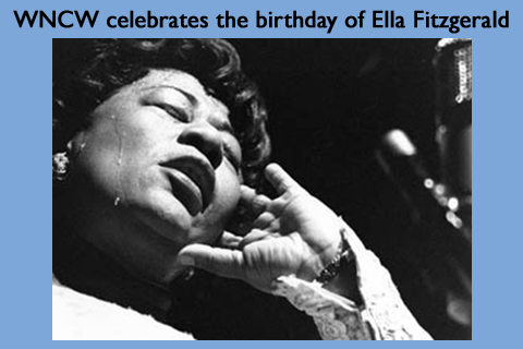 WNCW celebrates the birthday of Ella Fitzgerald