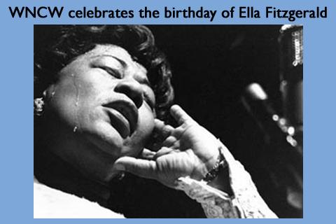 WNCW celebrates the birthday of Ella Fitzgerald