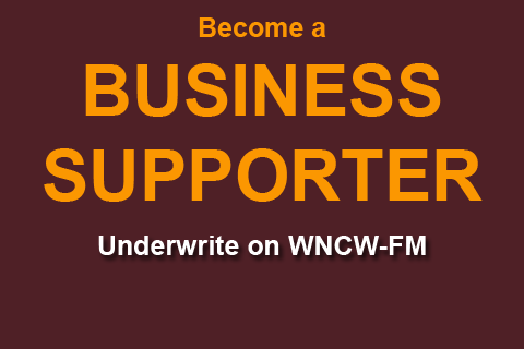 Become a Business Supporter- underwrite with WNCW