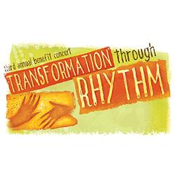 3rd Annual Transformation Through Rhythm Concert